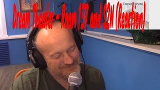 Dream Theater - Room 137 and S2N (Reaction)