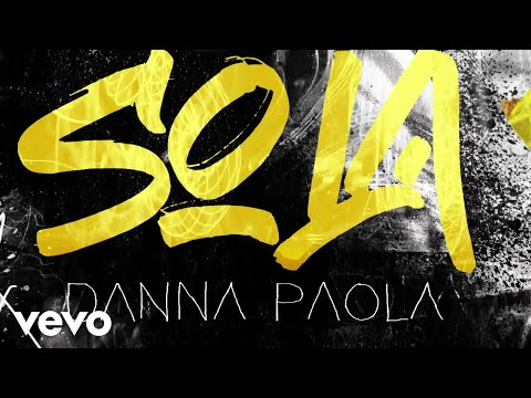 Danna Paola - Sola (Lyric Video)