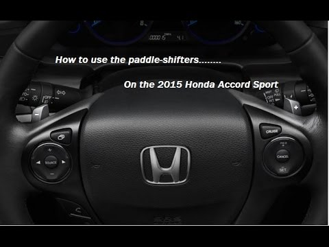 How to use paddle shifters on a Honda Accord Sport 2014 and a 2015 - YouTube