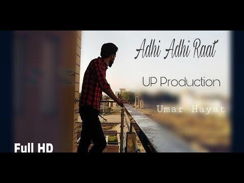 adhi-adhi-raat-||-video-song-2012-||-umar-hayat