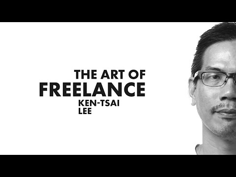 The Art of Freelance: Ken-Tsai Lee