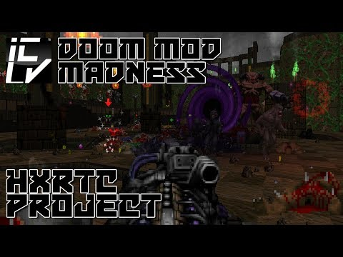 HXRTC Project - Doom Mod Madness