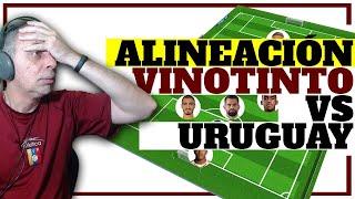 ALINEACIÓN VENEZUELA vs URUGUAY -