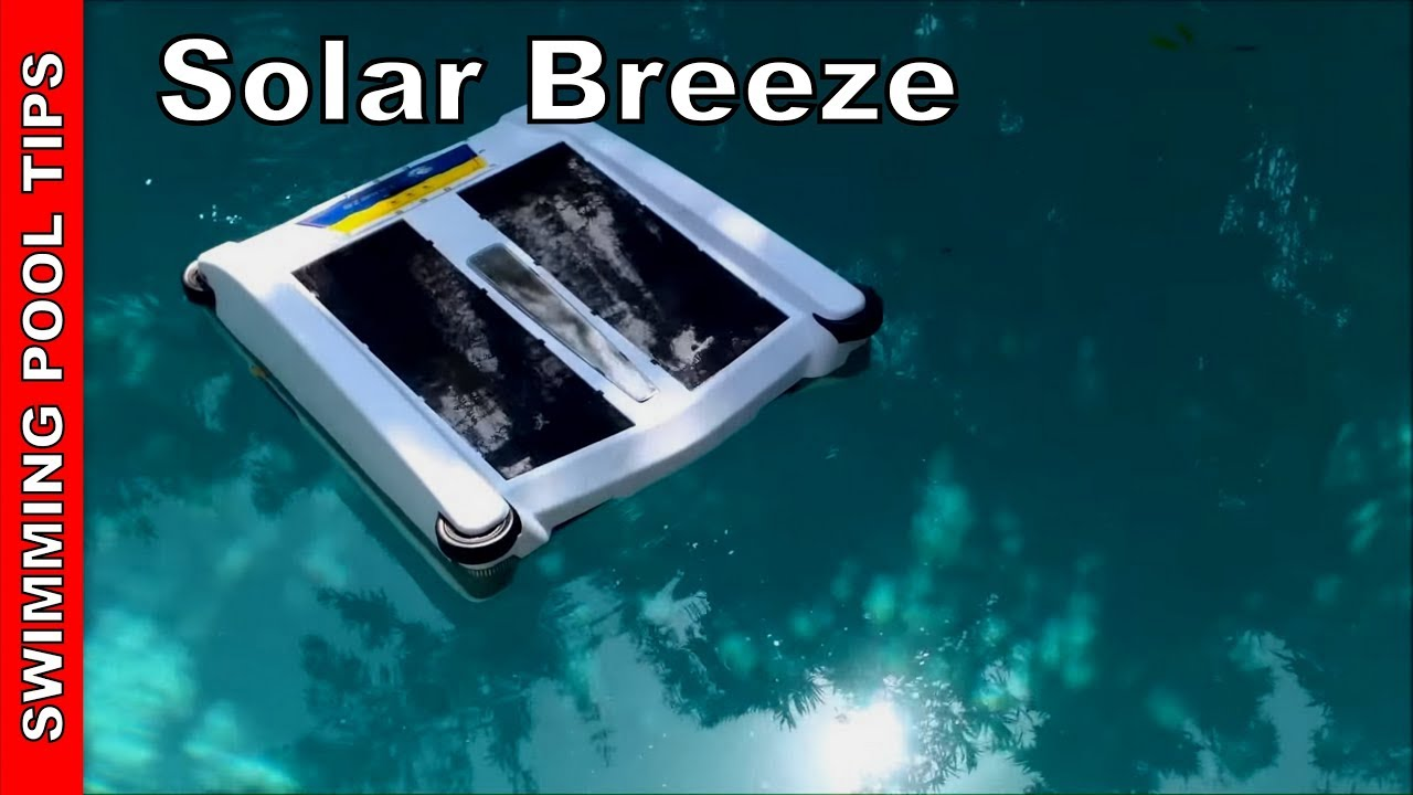 Solar Breeze: The Robotic Solar-Powered Pool Cleaner Review - YouTube