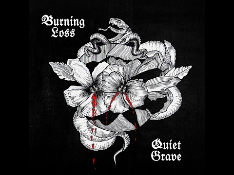 Burning Loss - Quiet Grave (Full Album 2017)