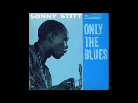 Sonny Stitt - I Know That You Know [Only The Blues]