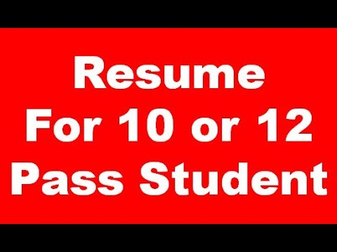 How to Make Resume 10 or 12 Pass Student For Professional Look - images of a resume