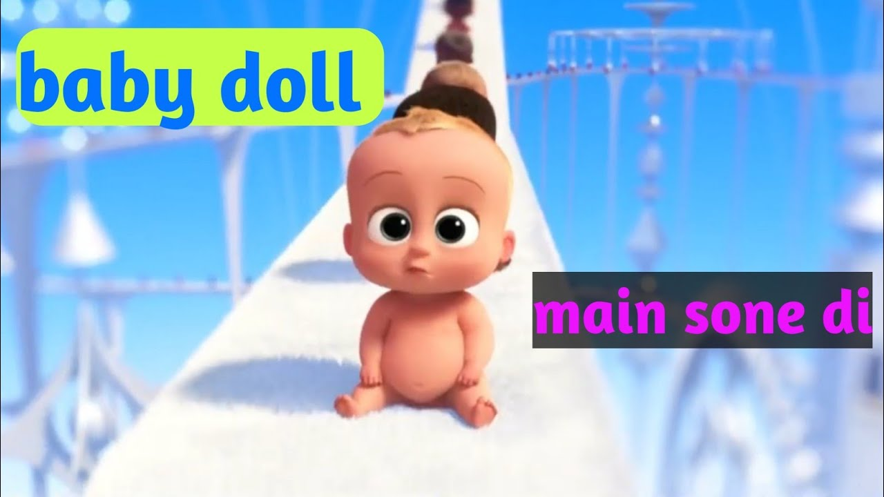 Download babyboss songs video baby doll main sone di #boss baby #babydoll #leagildubbs