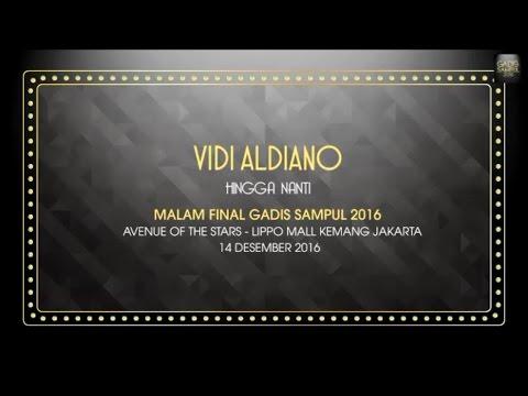 GADIS Sampul 2016: Vidi Aldiano - Hingga Nanti