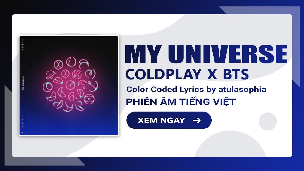 [Phiên âm Tiếng Việt] Coldplay & BTS – My Universe