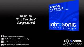 andy tau trip the light original mix