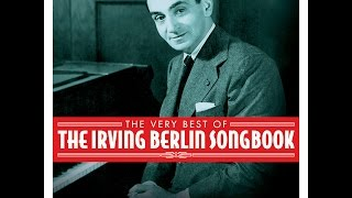 Baixar Various Artists - The Very Best of the Irving Berlin Songbook (Not Now Music) [Full Album]