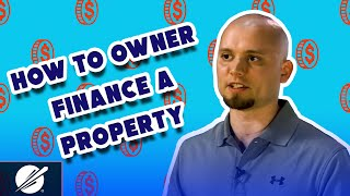 How to Owner Finance a Property | Make Huge Profits with This Strategy