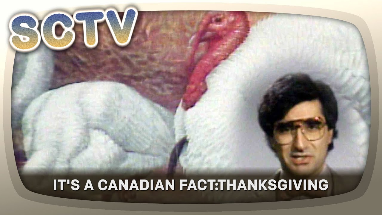 SCTV - It's a Canadian Fact: Thanksgiving