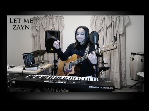 ZAYN: Let Me-Tessa Joy