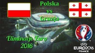 FIFA 14 | El. Euro 2016 | Polska (Poland) vs. Gruzja (Georgia)