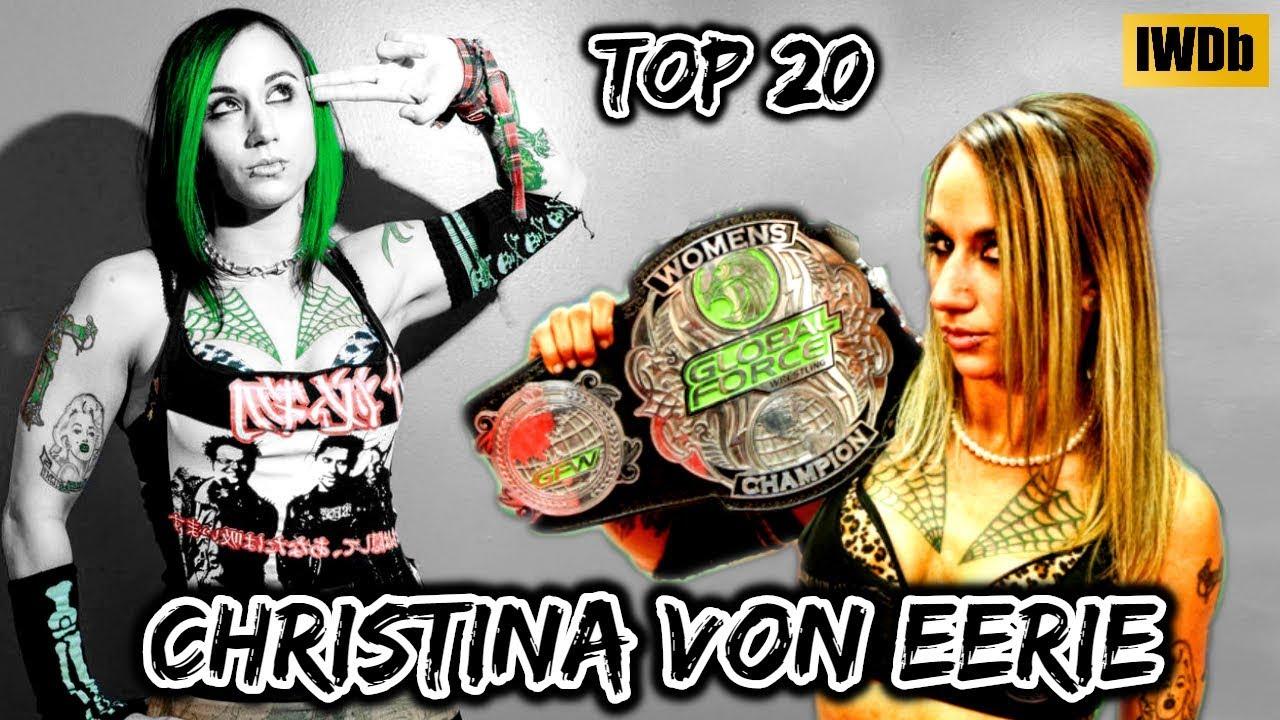 Top 20 Moves of Christina Von Eerie