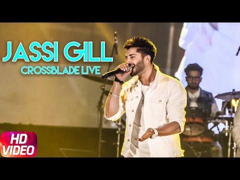 Jassi Gill ( Live )   Crossblade Music Festival   Jan 28   Speed Records