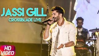 Jassi Gill ( Live ) | Crossblade Music Festival | Jan 28 | Speed Records