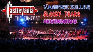 CASTLEVANIA - VAMPIRE KILLER, BLOODY TEARS & BEGINNING