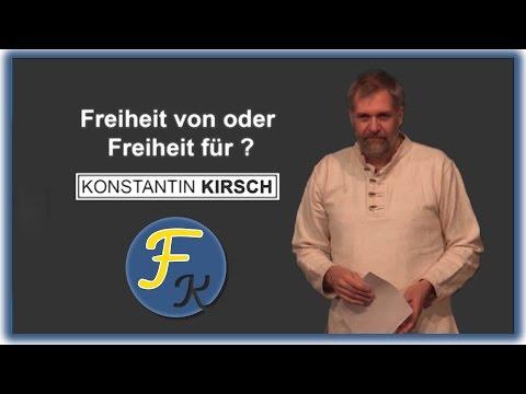 Freiheit von oder Freiheit für? - Konstantin Kirsch | #WidFK