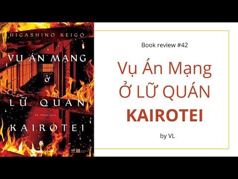 Vụ án mạng ở lữ quán Kairotei I Review sách trinh thám của Higashino Keigo
