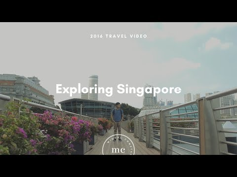 Exploring Singapore (2016 Travel Video)