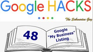 G-Hacks 48 - Google - My Business Listing Free HD Video