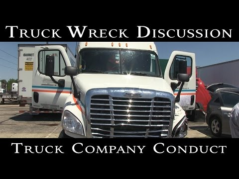 Truck Wreck Discussion: Trucking Company's Conduct Following A Wreck