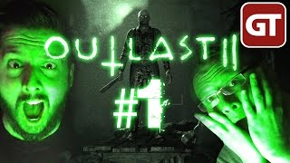 Outlast 2 Gameplay #1 - Let