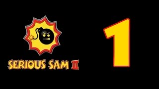 Serious Sam 2 Ep.1: Oh, It