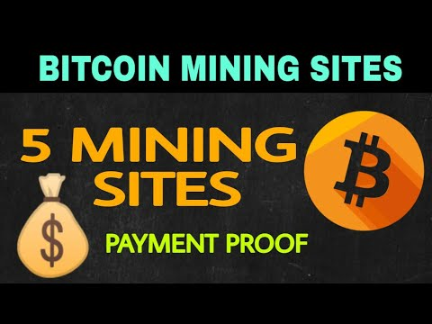 Top 5 Bitcoin Mining Sites Payment Proof | How To Earn Free Bitcoin