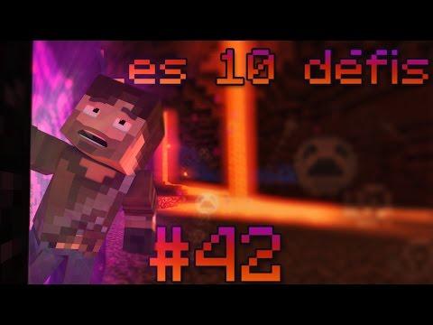 10 Défis MINECRAFT #42 | LES ENTRAILLES DU NETHER!