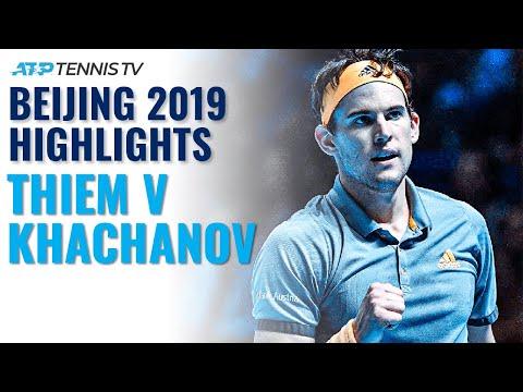 Dominic Thiem vs Karen Khachanov: Beijing 2019 Tennis Highlights