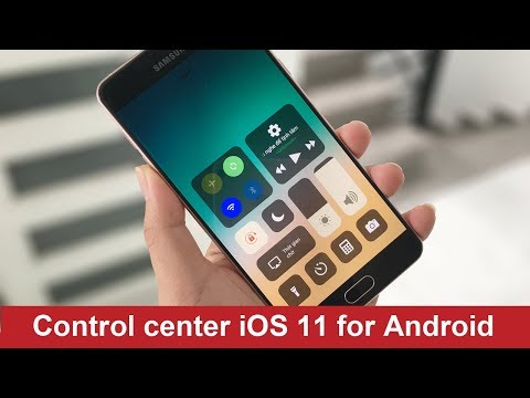 Control Center IOS 11 For Android (Without Root)
