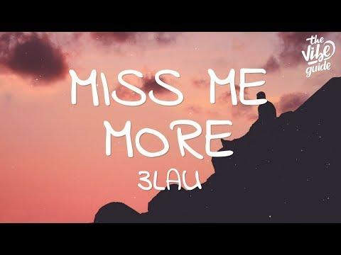 3LAU - Miss Me More (Lyrics)