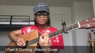 The Weeknd I Feel It Coming x Black Beatles | Naomi Cover