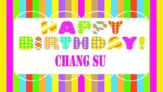 ChangSu   Wishes & Mensajes - Happy Birthday