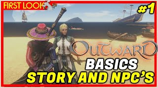 OUTWARD New Rpg Survival #1 Basics Of Surviving, Story and Npc's