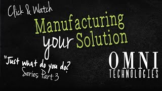 "Omni Technologies: ""So what do you do?"" 