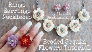 Beaded Sequin Flowers Tutorial - Rings, Earrings, Necklace - 200k Celebration