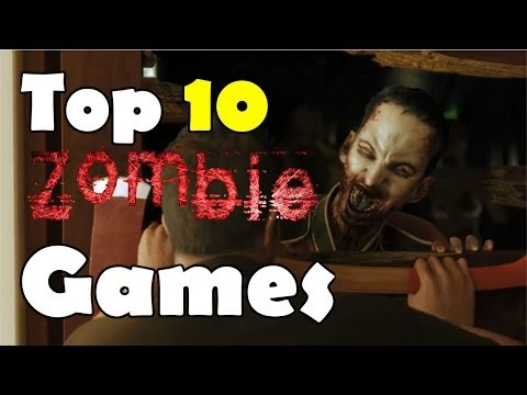 My Top 10 Zombie Game Of 2008-2014 - New Years Video!