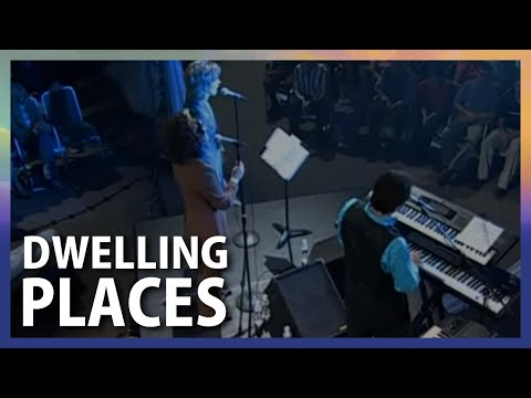 Dwelling Places - Terry MacAlmon
