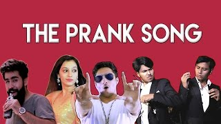 THE PRANK SONG ft. Nazar  Battu Productions| Hasley India