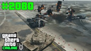 GTA 5 ONLINE Wer hat Angst vorm Rhino Panzer? #2080 Let`s Play GTA V Online PS4 2K