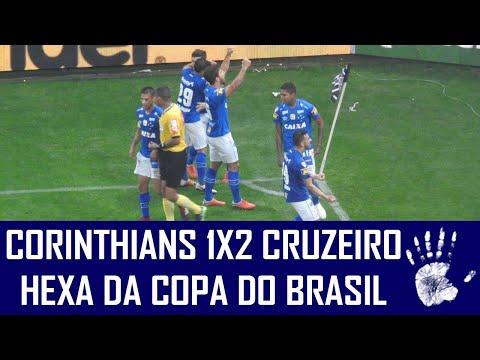 CORINTHIANS 1X2 CRUZEIRO - HEXA CAMPEÃO...