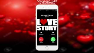 Set the theme music from love story as your ringtone! ************************************************** ringtone: http://smarturl.it/lovestorytd