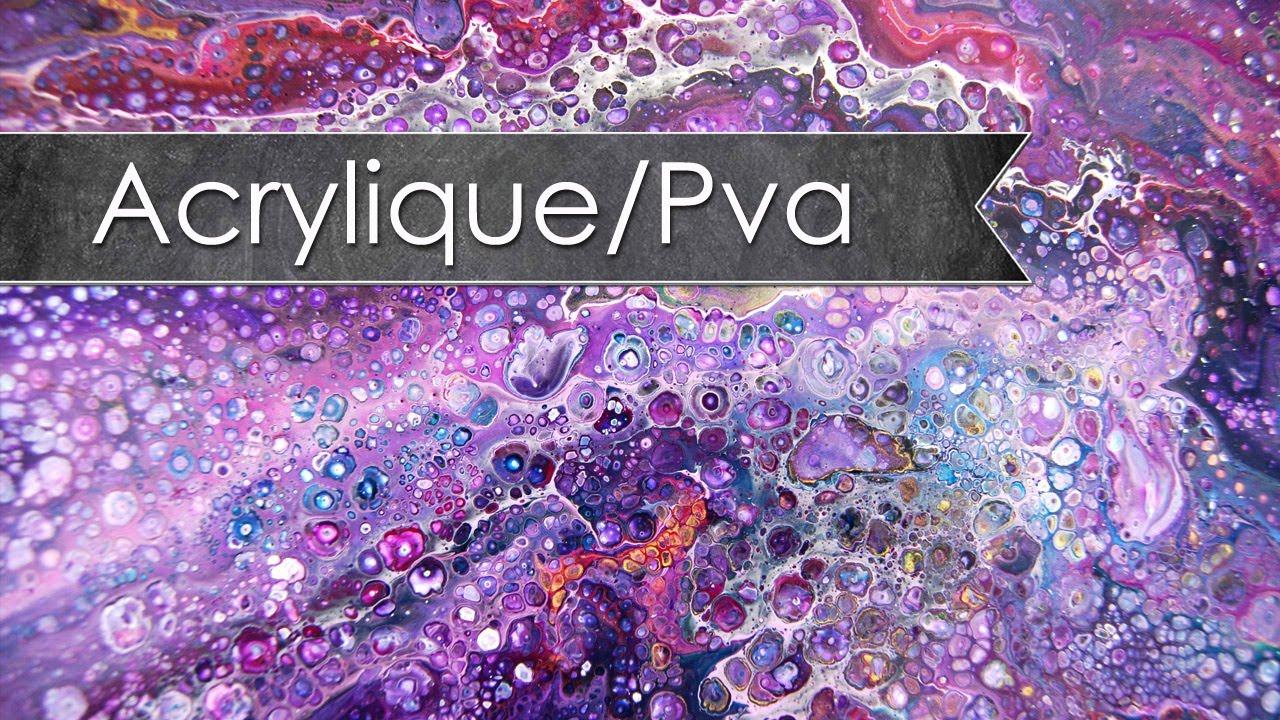 toile abstraite acrylique, colle vinylique et silicone - youtube - Difference Peinture Acrylique Et Vinylique