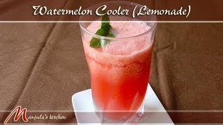Watermelon Cooler - Lemonade Recipe By Manjula