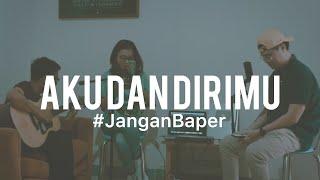 Download #JanganBaper Ari Lasso feat Bunga Citra Lestari - Aku Dan Dirimu